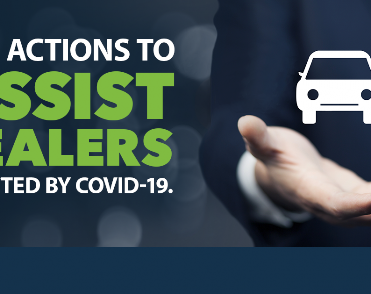 Our Actions to Assist Dealers Affected by COVID-19